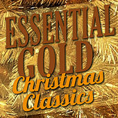 Essential Gold – Christmas Classics by Various Artists