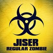 Regular Zombie - Single by Jiser