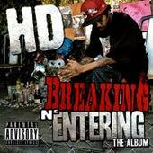 Breaking N' Entering by HD
