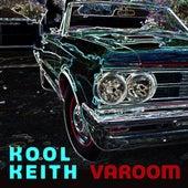 Varoom by Kool Keith