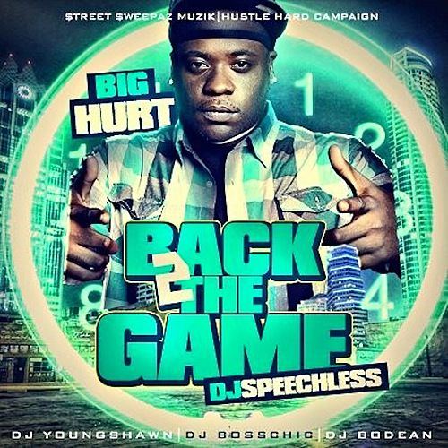 Back 2 the Game by The Big Hurt