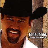 Prove Me Right by Zona Jones