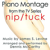 Nip Tuck-Piano Montage (From the original score from the F/X Television) von Dennis McCarthy