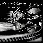 Ride The Riddim Vol 1 de Various Artists