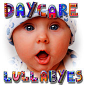Daycare Lullabyes by Lullabyes