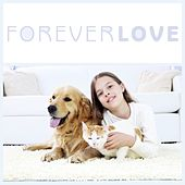 Forever Love by Various Artists