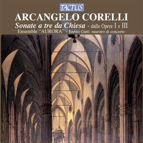 Corelli: Opere I e III by Ensemble Aurora