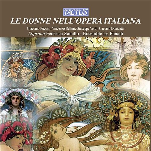 Le Donne Nell'Opera Italiana - The Women in the Italian Opera by Various Artists