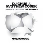 Movin' & Groovin' by DJ Chus