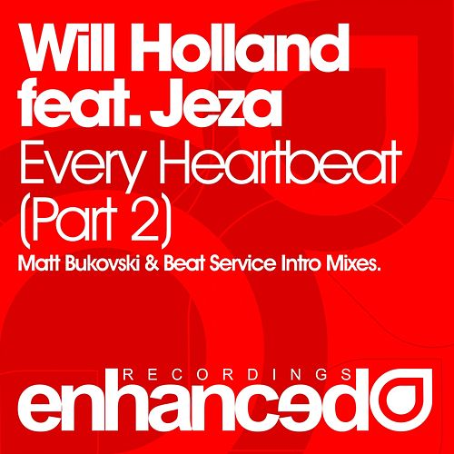Every Heartbeat (Part Two) (feat. Jeza) - Single by Quantic