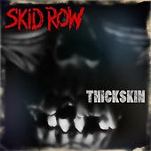 Thickskin von Skid Row