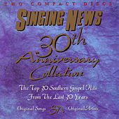 Singing News 30th Anniversary Collection by Various Artists