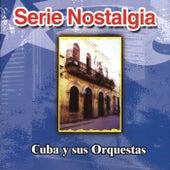 Cuba y Sus Orquestas by Various Artists