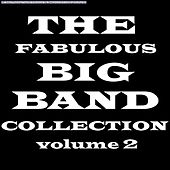Fabulous Big Band Collection Vol 2 von Various Artists