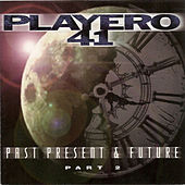 Playero 41: Past Present & Future Part 2 by Various Artists