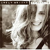 Everything by Chely Wright