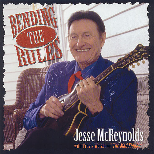 Bending The Rules by Jesse McReynolds