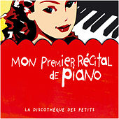 Mon premier récital de piano von Various Artists