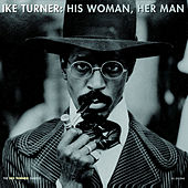 His Woman, Her Man by Ike Turner