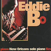 New Orleans Solo Piano by Eddie Bo