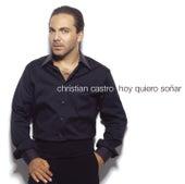Hoy Quiero Sonar de Cristian Castro