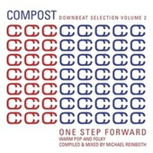 Compost Downbeat Selection Vol. 2 - One Step Forward - Warm Pop And Folky - compiled and mixed by Mi de Various Artists
