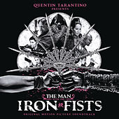 The Man With the Iron Fists by Various Artists