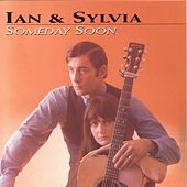 Someday Soon de Ian and Sylvia