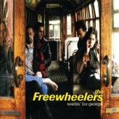 Waitin' For George de Freewheelers