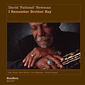 I Remember Brother Ray by David 'Fathead' Newman