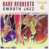 Rare Requests Vol. 4: Smooth Jazz by Various Artists