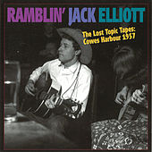 The Lost Topic Tapes: Cowes Harbour 1957 by Ramblin' Jack Elliott