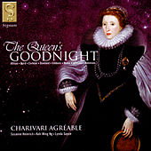 The Queen's Goodnight de Charivari Agréable
