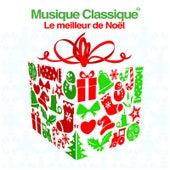 Musique Classique 50 - Le meilleur de Noël: Les pièces les plus célèbres de musique pour orchestre et chœur von Various Artists