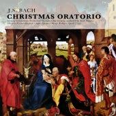 J.S. Bach: Christmas Oratorio (Remastered) von Various Artists