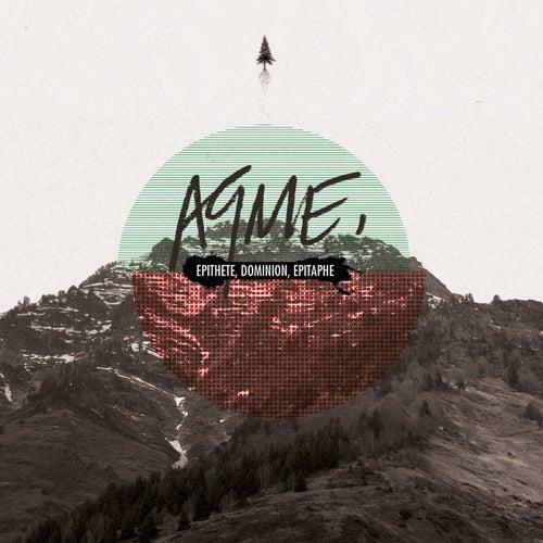 Epithète, dominion, épitaphe (Edition spéciale tournée) de Aqme
