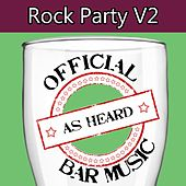 Official Bar Music: Rock Party, Vol. 2 by Playin' Buzzed