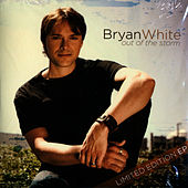Out Of The Storm by Bryan White