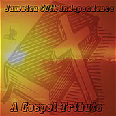 Jamaica 50th Independence A Gospel Tribute de Various Artists