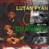 Changes by Lutan Fyah