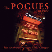 The Pogues In Paris - 30th Anniversary Concert At The Olympia by The Pogues