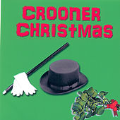 Crooner Christmas by Various Artists