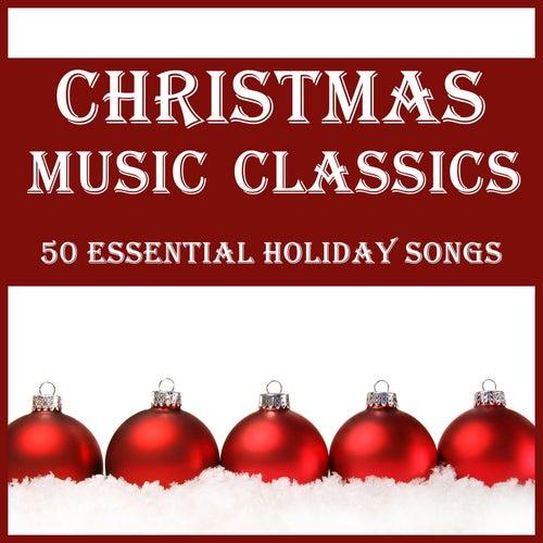 christmas music classics 50 essential holiday songs by various artists - Christmas Music Classics