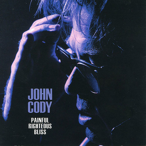 Pain Righteous Bliss by John Cody