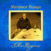 Northwest Passage (Remastered) by Stan Rogers