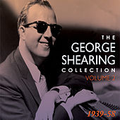 The George Shearing Collection 1939-58 Vol. 2 von Various Artists