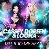 Tell It to My Heart (Special Mix Edition) von Cassey Doreen