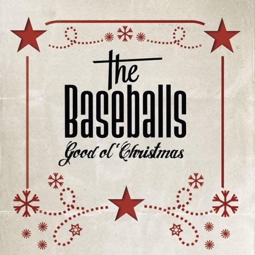 Good Ol' Christmas by The Baseballs