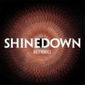 Bully (Remixes) de Shinedown