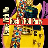 Rock'n'Roll Party Dance With Me by Various Artists